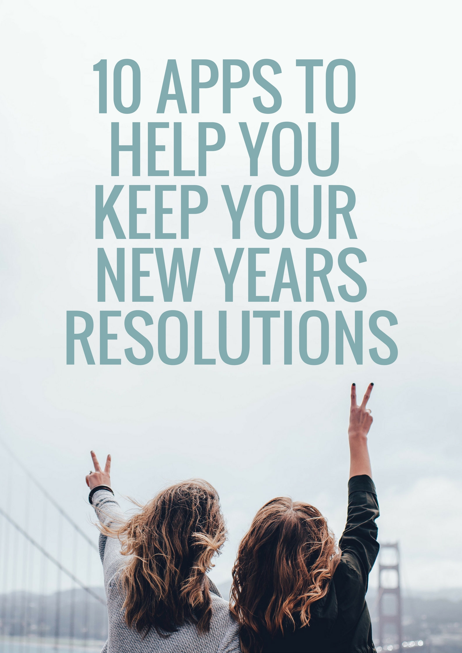 Apps to Help You Keep Your New Years Resolutions