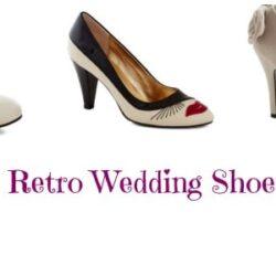 10 Amazing Retro #Wedding Shoes