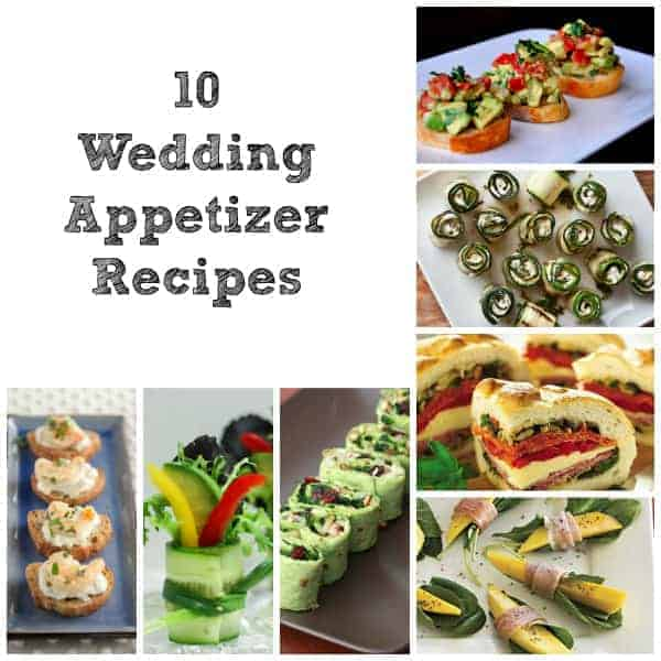 Appetizer Only Wedding Reception: 10 Fair Weather Wedding Appetizer Recipes