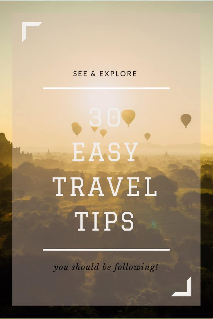 graphic 30 Easy Pro Travel Tips You Should Be Following