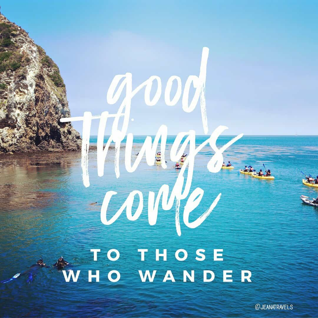 Travel Quote Good Things Come To Those Who Wander