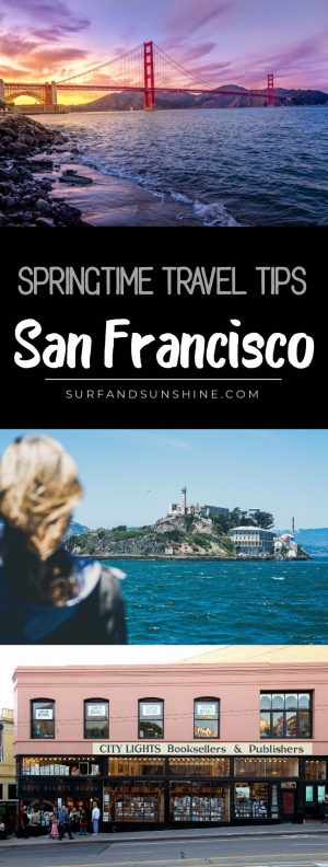 springtime travel tips san francisco