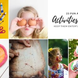 23 Fun Activities for Kids at Home