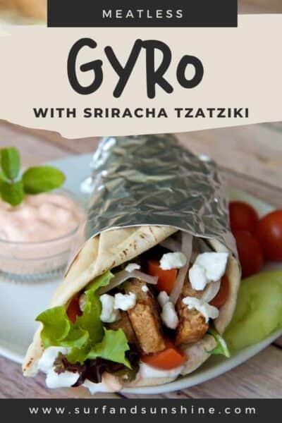 meatless gyro with sriracha tzatziki
