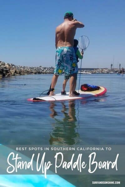 best spots in southern california to stand up paddle board