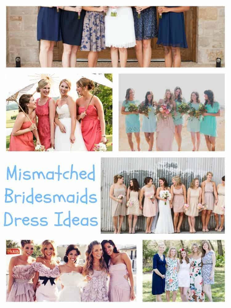 Mismatched Bridesmaids Dress Ideas