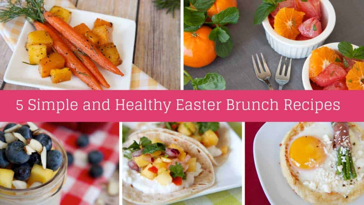 5 simple and healthy easter brunch recipes
