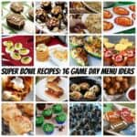 Super Bowl Recipes: 16 Game Day Menu Ideas