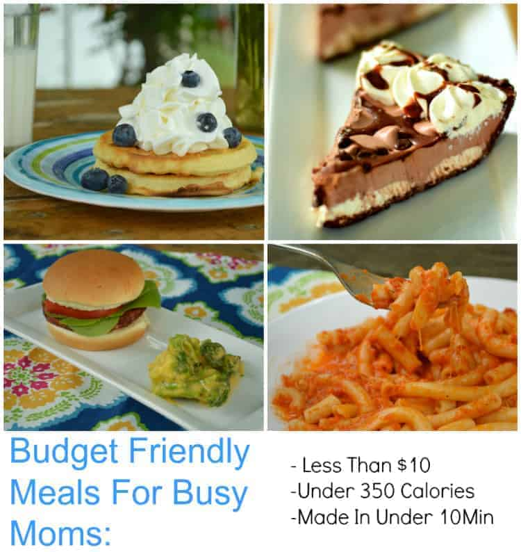 Budget Friendly Meals For Busy Moms