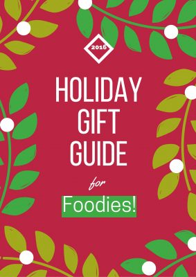 Holiday Gift Guide Foodies 283x400 - Holiday Gift Guide 2016: Gifts for Foodies