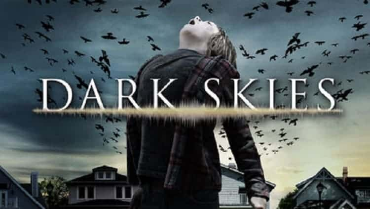 dark skies - Get into the Halloween Spirit with These 8 Terrifying Movies on Netflix